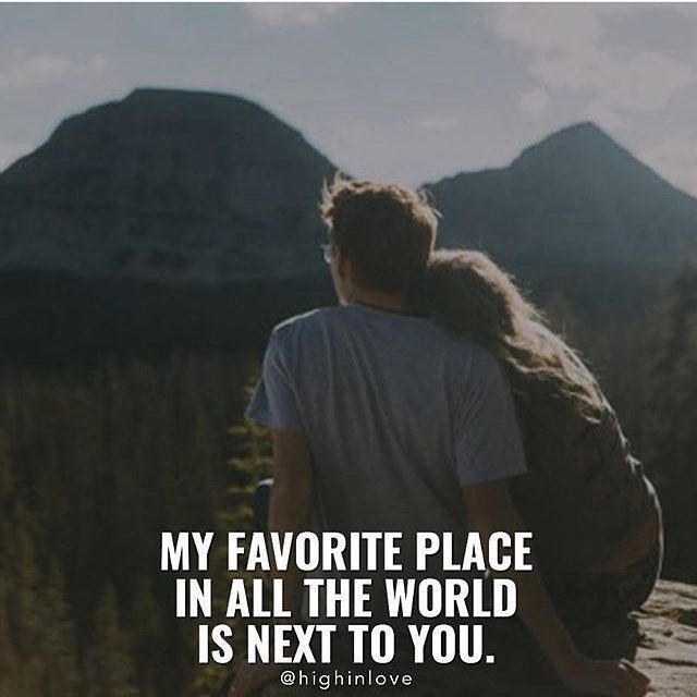 Love Quotes For Couples Classy My Favorite Place In All The World Is Next To You  Speeddating