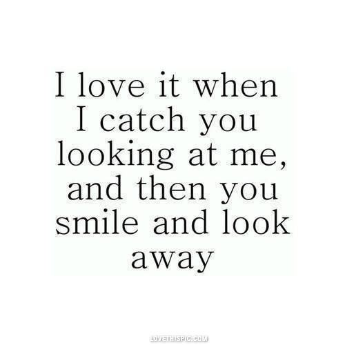 Description. When You Look At Me Love Quotes ...